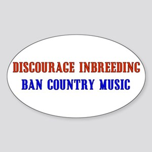 Discourage Inbreeding Oval Sticker